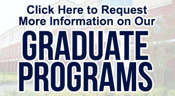 Click Here to Request More Information on Our Graduate Programs